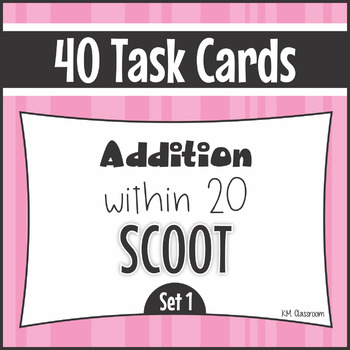 Addition Facts to 20 Task Cards Mastering Math Facts SCOOT