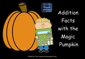 Fall Theme Addition Facts with the Magic Pumpkin Smart Board Lesson