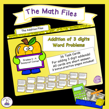 Addition Files - Adding with 3 Digit Addends Word Problems Task Cards