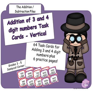 Addition Files - Addition of 3 and 4 digit Numbers (Vertical) Task Cards
