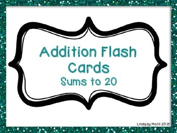 Addition Flash Cards *Sums to 20*