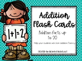 Addition Flash Cards- up to 20