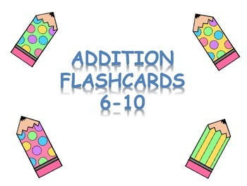 Addition Flashcards  6-10