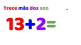 Addition Flashcards for Spanish Class: warm up / extra tim