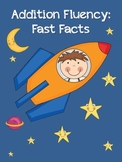 Addition Fluency: Fast Facts