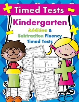 Addition/Subtraction Fluency Timed Tests for Kindergarten (Common Core)