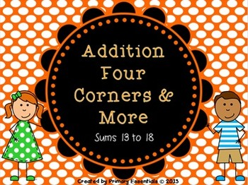 Addition Four Corners & More Sums 13-18
