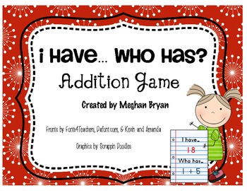 Addition Game - I Have... Who Has?