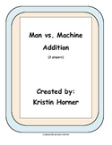 Addition Game: Man vs. Machine