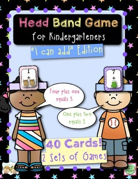 Addition Head Band Game for Kindergarteners