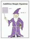 Addition Magic Squares