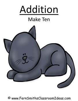 Addition Make Ten Center A Quick and Easy to Prep Center G