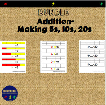 Addition: Making 5s, 10s and 20s BUNDLE