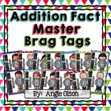 Addition Fact Master Brag Tags