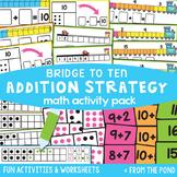 Addition Math Activity Pack - Bridge to Ten