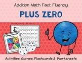 Addition Math Fact Fluency: Plus Zero (+0)