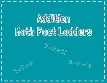 Addition Math Fact Ladders