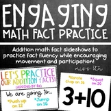 Addition Math Fact Practice- Active, engaging slideshows!