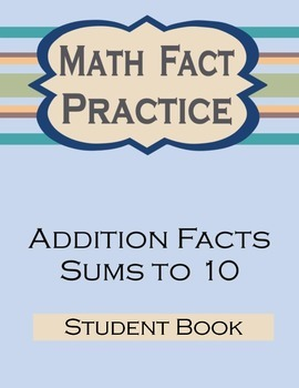 Sums to 10 Math Facts Bundle