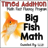 "Addition Math Facts Timed Tests- ""Big Fish Math"""