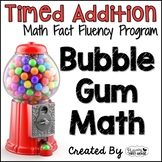 "Addition Math Facts Timed Tests- ""Bubble Gum Math"""