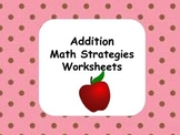 Addition Math Strategies Worksheets