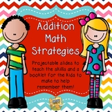 Addition Math Strategies!  Gr. K-3 Anchor Charts, posters, and student booklets!