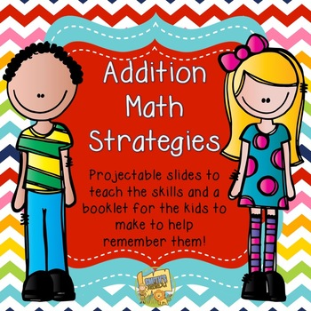 Addition Math Strategies!  Gr. K-3 Anchor Charts, posters,