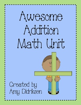 Addition Math Unit: Practicing Basic Addition Facts