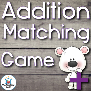 Addition Basic Facts Matching Game