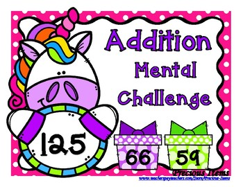 Addition Mental Challenge - Unicorns and Presents