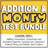 Addition/Money Test Bundle