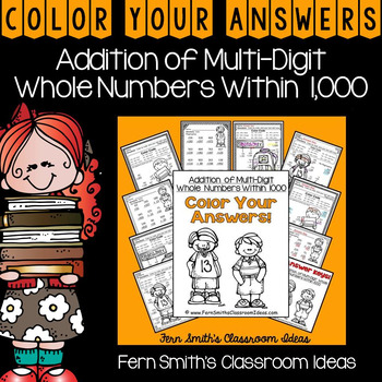 3rd Grade Go Math 1.7 Color By Numbers Addition of Multi-Digit Numbers to 1000