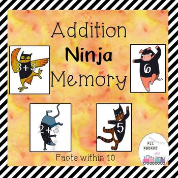Addition Ninja Memory Facts Within 10