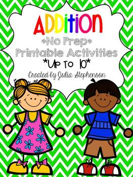 Addition No Prep Printable Pages- *Up To 10*