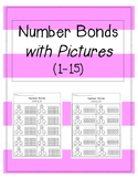 Addition Number Bonds 1-15 {using pictures}
