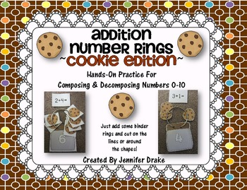 Addition Number Rings 0-10 ~Cookie Edition~  Hands-On Practice & Printables!
