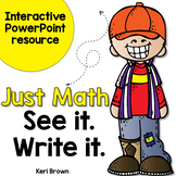 Addition, Number Sense, Skip Counting: Just Math See it. W