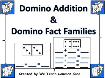 Addition, Number Sense, and Fact Families with Dominos Math Station Activity