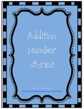 Addition Number Stories Bundle