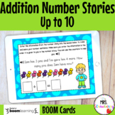 Addition Number Stories Up to 10 Boom Cards Distance Learning
