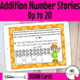 Addition Number Stories Up to 20 Boom Cards Distance Learning