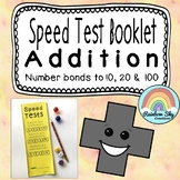 Addition Number bonds to 10, 20,100 Speed Test Booklet