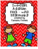 Addition Pack with Regrouping