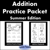 Addition Practice Packet Summer Edition