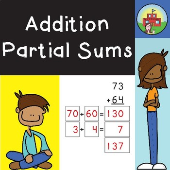 Addition: Partial Sums (2 Digit)