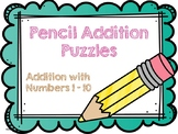 Addition Pencil Puzzles: Numbers 1 - 10