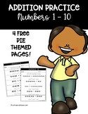 Addition Practice Numbers 1 - 10 (4 Free Thanksgiving Pie