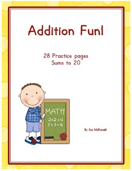 Addition Practice Pages – 28 Worksheets – Sums to 20