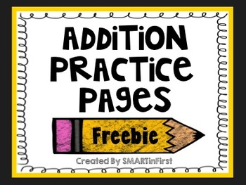 Addition Practice Pages Freebie
